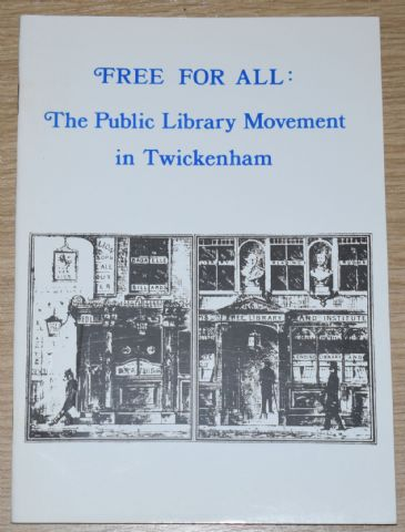 Free For all: The Public Library Movement in Twickenham